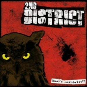 2nd District – What's inside you!? LP
