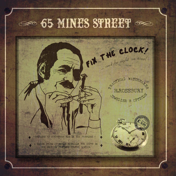 65 Mines Street – Fix the Clock ! CD