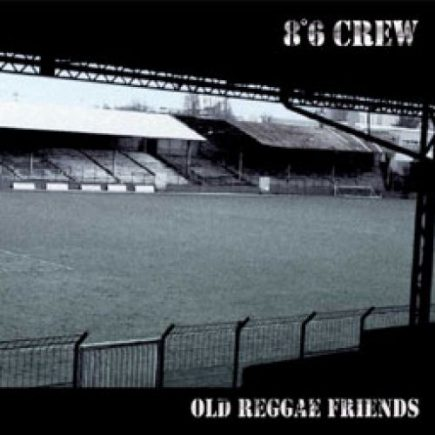86 Crew - Old Reggae Friends CD