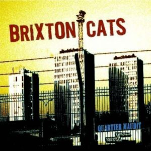 Brixton Cats – Quartier Maudit LP