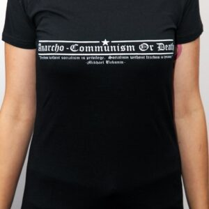 """Anarcho-Communism or Death"" Tailliertes Shirt"