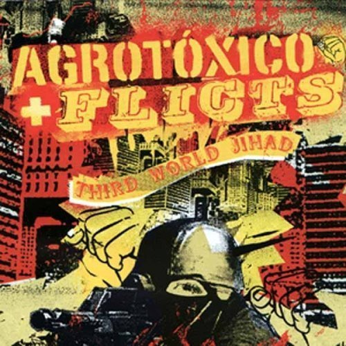 Agrotóxico / Flicts, The – Third World Jihad Split-CD