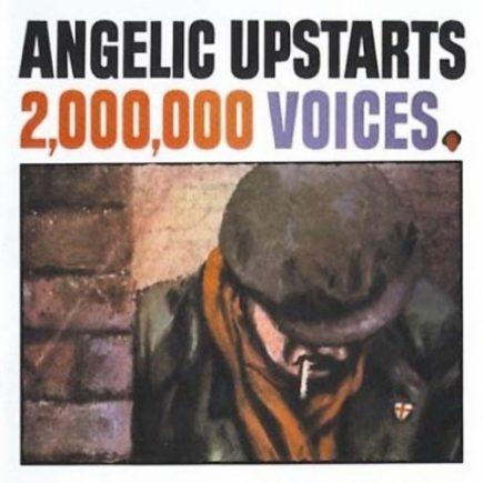 Angelic Upstarts - 2.000.000 Voices CD