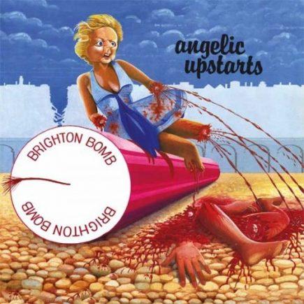 Angelic Upstarts - Brighton bomb EP