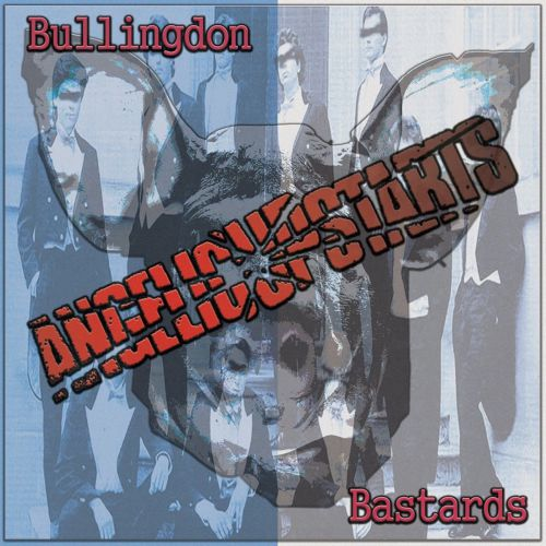 Angelic Upstarts – Bullington Bastards Do-CD
