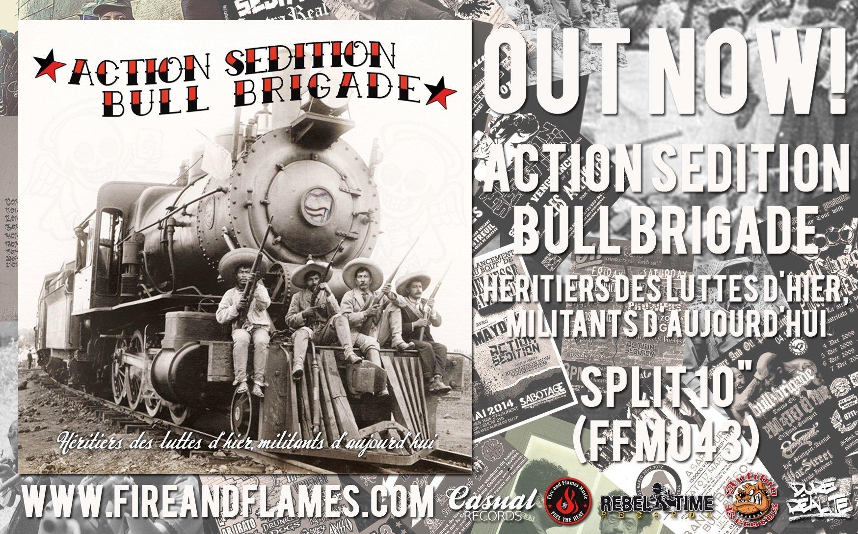 """Action Sédition / Bull Brigade 10″ Split """"Héritiers Des Luttes D'hier, Militants d'Aujourd'hui"""" OUT NOW!"""