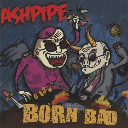 Ashpipe - Born bad CD