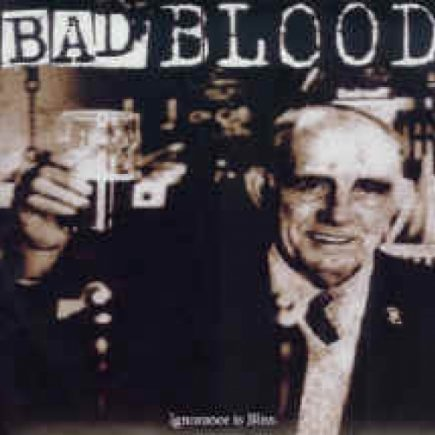 Bad Blood - Ignorance is Bliss EP