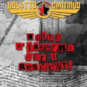 Balotta Continua – Notte d'inferno per i residenti CD
