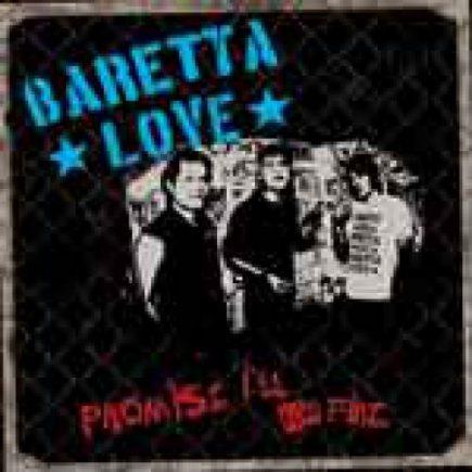 Baretta love - Promise I'll be fine