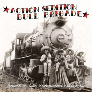 Action Sédition / Bull Brigade – Split 10″ EP