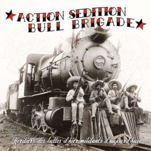 Action Sédition / Bull Brigade – Split 10″ EP