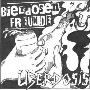 Bierdosen Freunde / Überdosis – Split EP