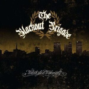 Blackout Brigade – Death & Dishonesty CD
