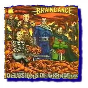 Braindance – Delusions of Grandeur CD