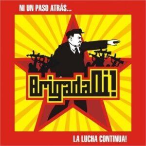 Brigada Oi – Ni Un Paso Atras… La Lucha Continua CD