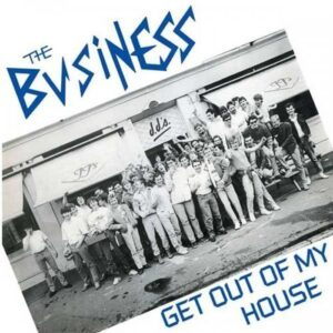 Business, The – Get out of my house EP