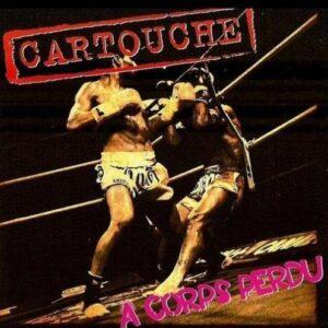 Cartouche – A corps perdu CD