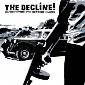 Decline!, The – Broken hyms for beating hearts CD