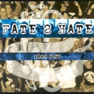 Fate 2 Hate – Iron fist CD