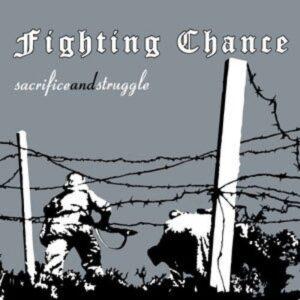 Fighting Chance – Sacrifice and struggle CD
