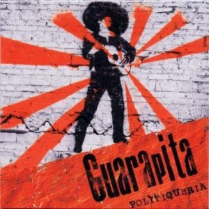 Guarapita – Politiqueria LP + CD
