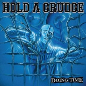 Hold A Grudge – Doing Time CD
