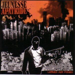 Jeunesse Apatride – Larmes aux Poings CD