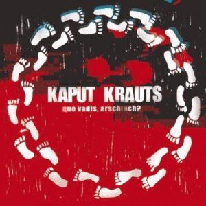 Kaput Krauts – Quo vadis, Arschloch? LP