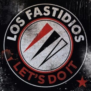 Los Fastidios – Let's Do It CD