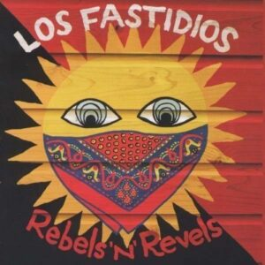 Los Fastidios – Rebels'n'Revels CD