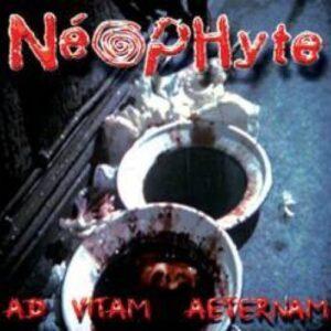 Neophyte – Ad vitam aeternam LP