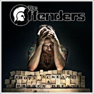 Offenders, The – Shots, Screams & broken Dreams CD