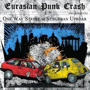 One Way Street / Suburban Uproar – Eurasian Punk Crash CD
