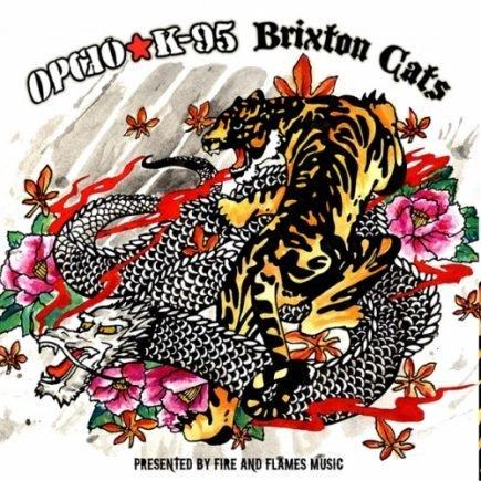 Opcio K-95 , Brixton Cats