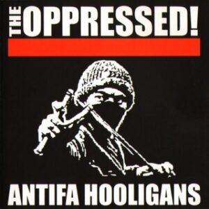 Oppressed, The – Antifa Hooligans CD