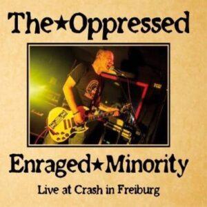 Oppressed, The / Enraged Minority – Live at Crash in Freiburg Split-LP
