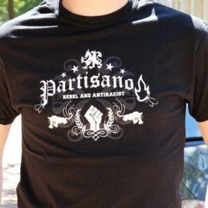 "Partisano ""Rebel and Antiracist"" T-Shirt"