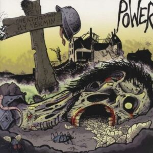 Power – Overthrown by Vermin CD