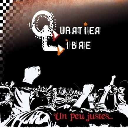Quartier Libre - Un peu justes... LP + CD