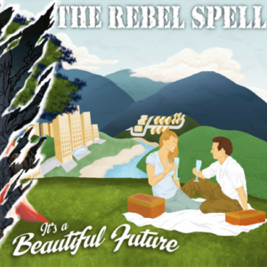 Rebel Spell, The – It's a beautiful future CD