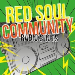 Red Soul Community – Radio Shots 7″