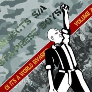 Rejects S/A / Sta Prest Boys – Oi! It's a world invasion Vol. 2 Split-CD