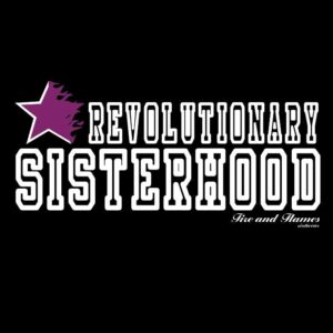 """Revolutionary Sisterhood"" Tailliertes Shirt"