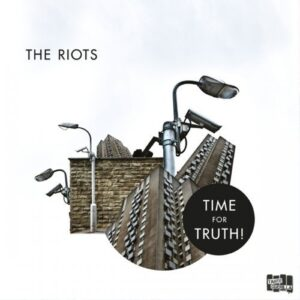 Riots, The – Time for Truth! CD