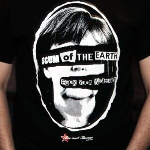 """""""Scum of the Earth"""" T-Shirt"""