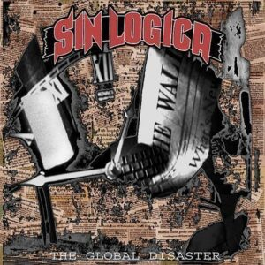 Sin Logica – The global disaster LP
