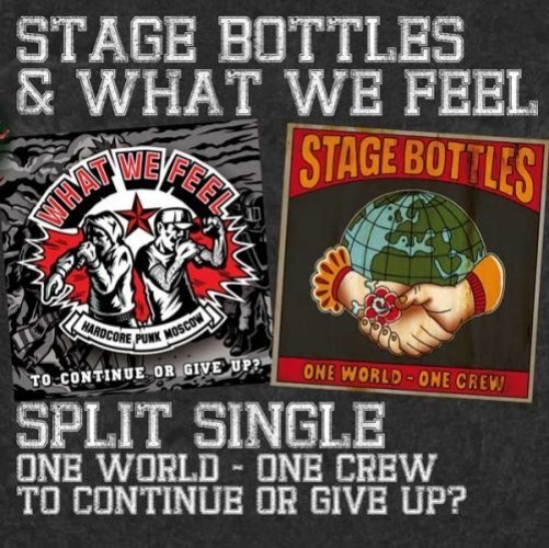 Stage Bottles / What We Feel – Split MCD