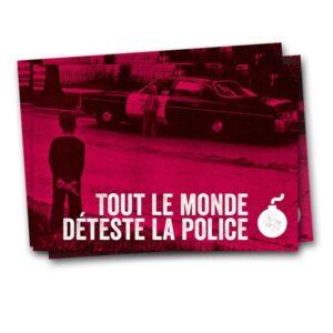 Tout le monde déteste la police – Sticker