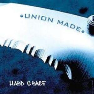 Union Made – Hard Grace CD